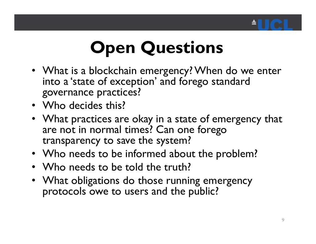 Open Questions • What is a blockchain emergency...