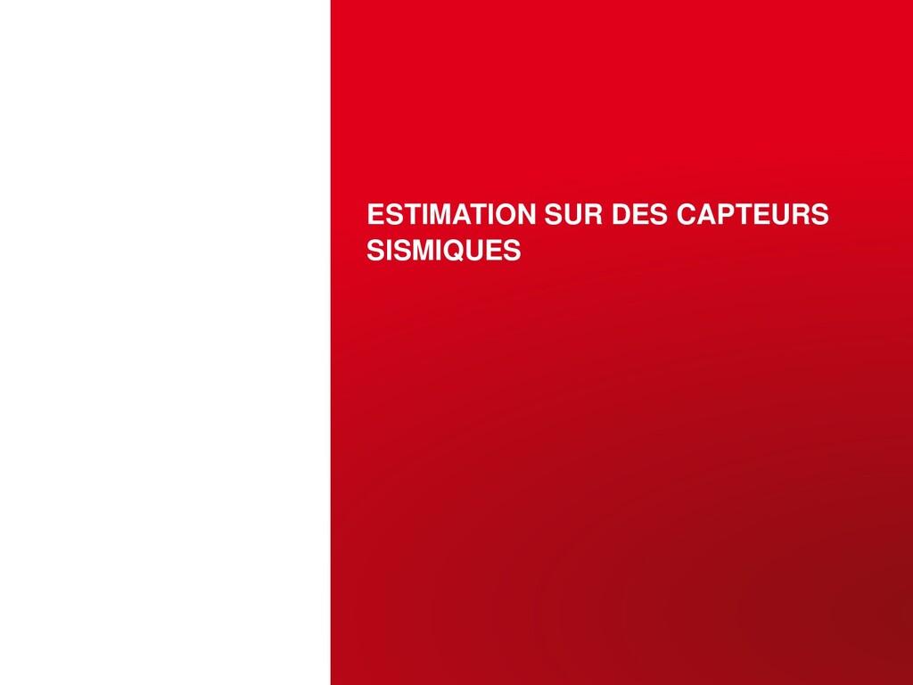 ESTIMATION SUR DES CAPTEURS SISMIQUES OCTOBRE 1...