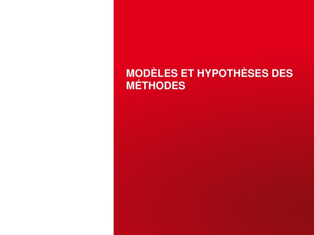 MODÈLES ET HYPOTHÈSES DES MÉTHODES OCTOBRE 12, ...