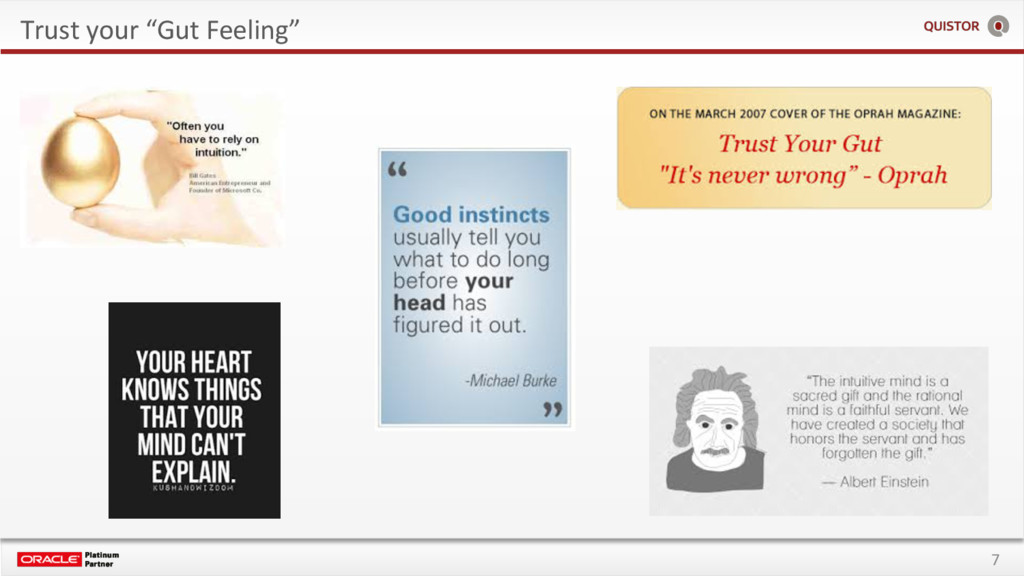 "7 Trust your ""Gut Feeling"""
