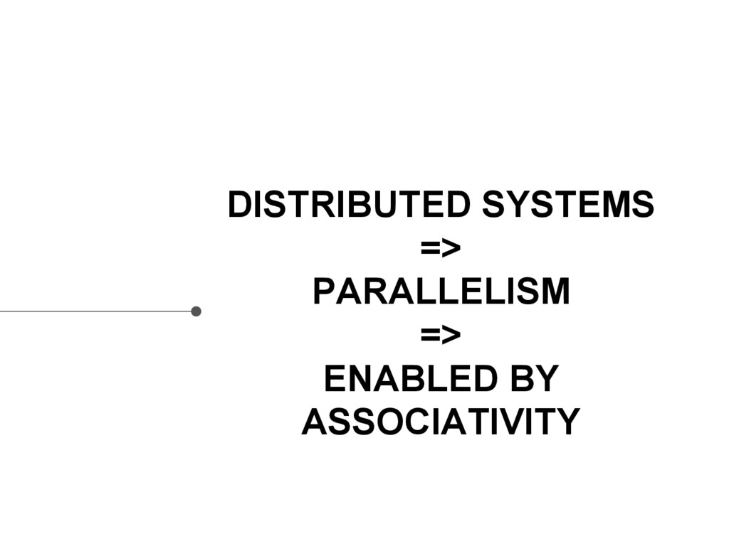 DISTRIBUTED SYSTEMS => PARALLELISM => ENABLED B...