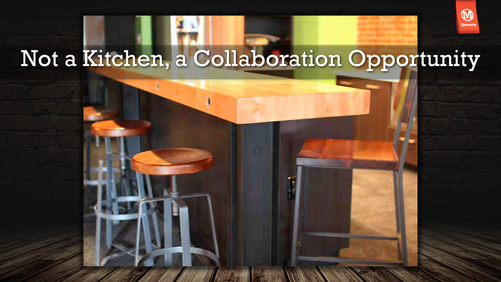 Not a Kitchen, a Collaboration Opportunity