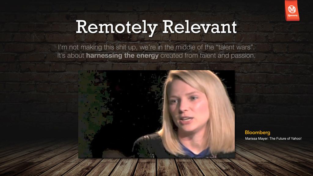 Remotely Relevant Marissa Mayer: The Future of ...