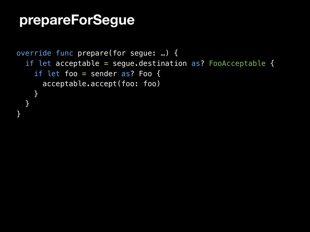 prepareForSegue override func prepare(for segue...
