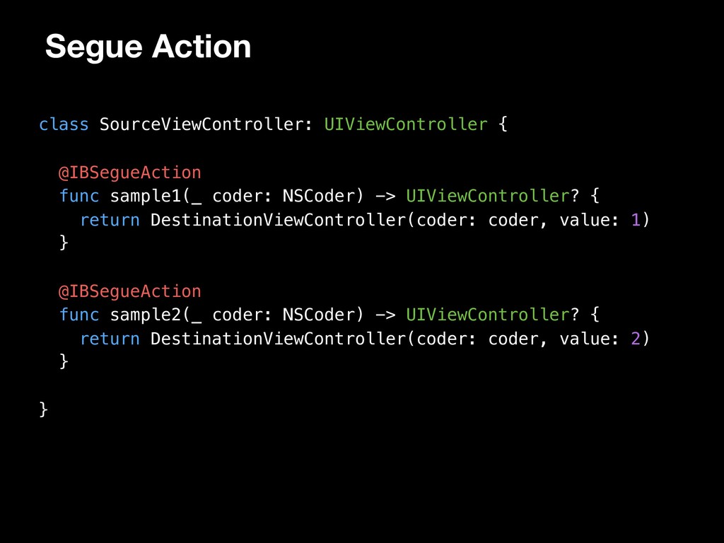 Segue Action class SourceViewController: UIView...