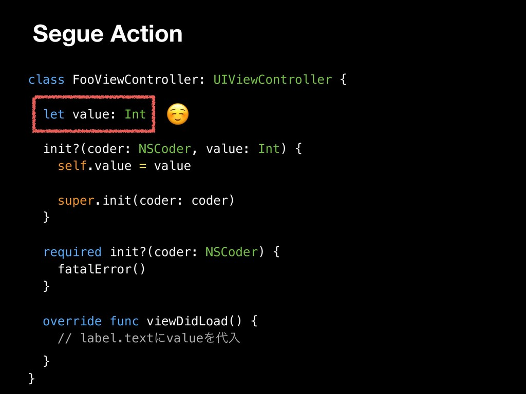 Segue Action class FooViewController: UIViewCon...