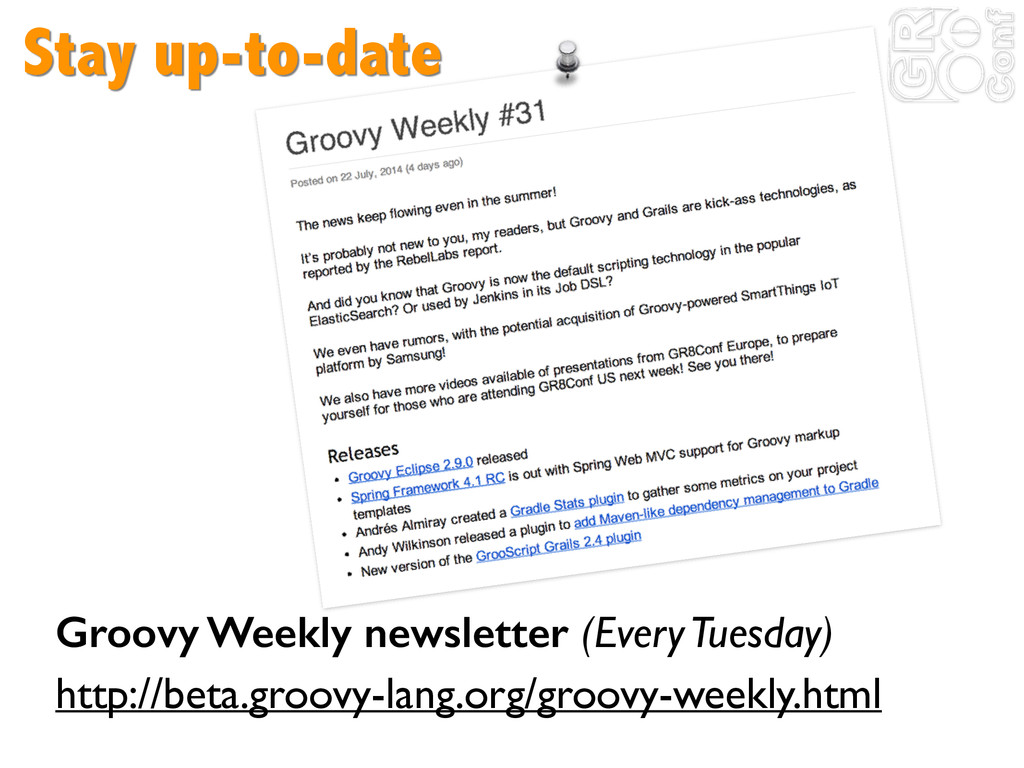 Stay up-to-date Groovy Weekly newsletter (Every...
