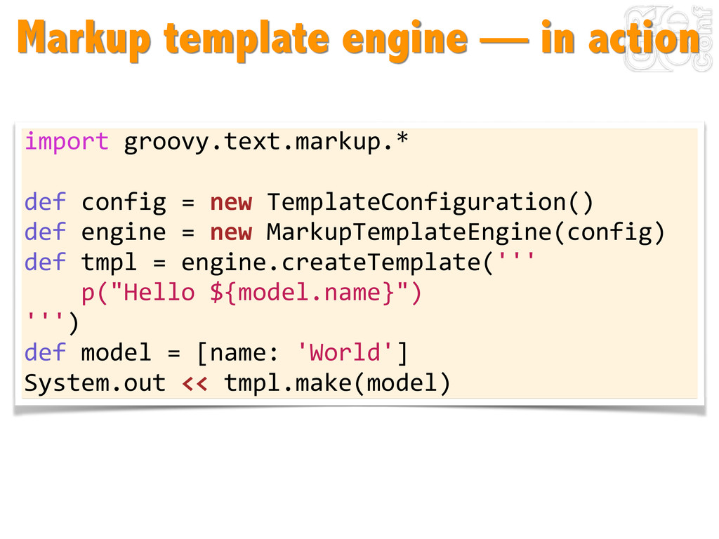 Markup template engine — in action import	