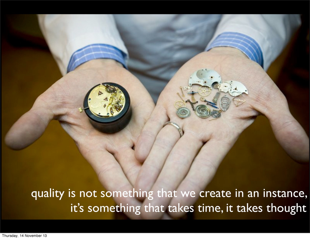 quality is not something that we create in an i...