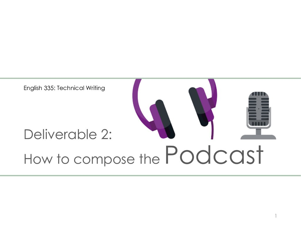 Deliverable 2: How to compose the Podcast 1 Eng...