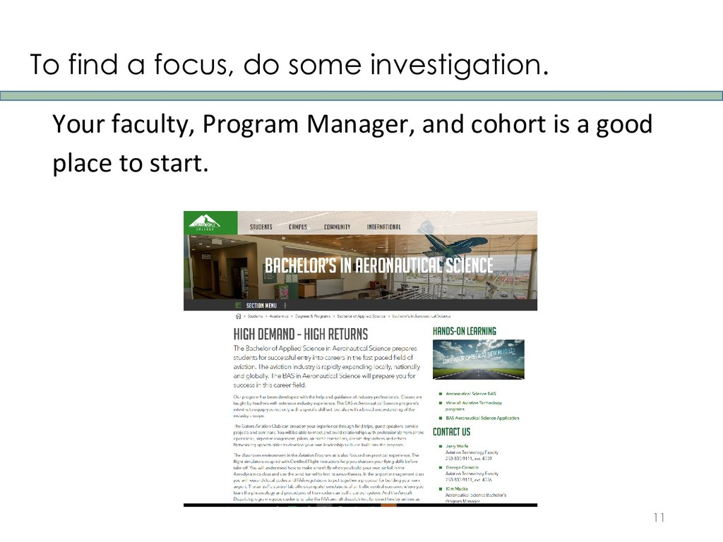To find a focus, do some investigation. 11 Your...