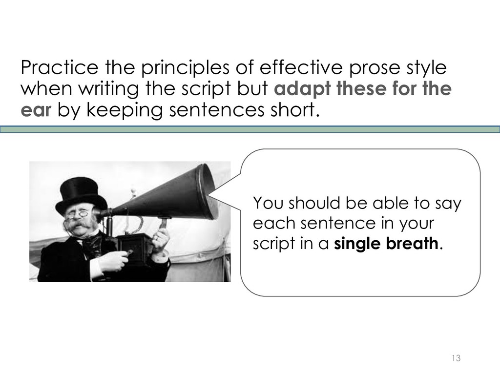 Practice the principles of effective prose styl...