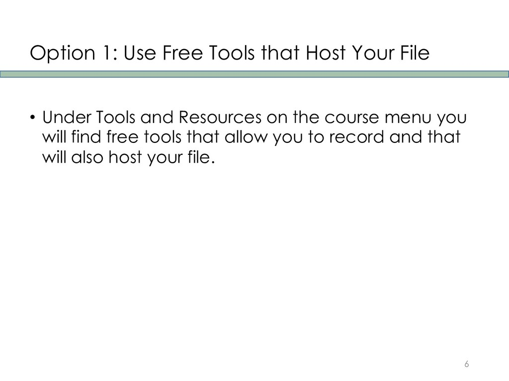 Option 1: Use Free Tools that Host Your File • ...