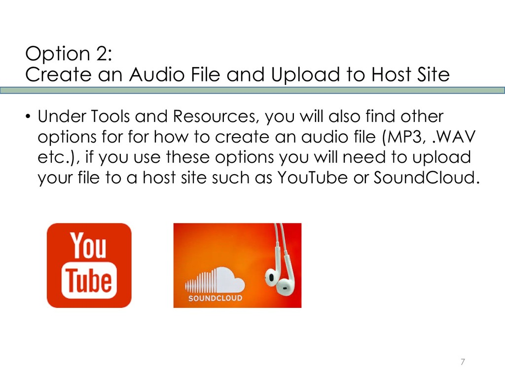 Option 2: Create an Audio File and Upload to Ho...