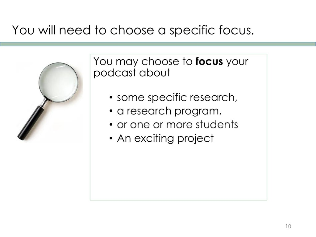 You will need to choose a specific focus. You m...