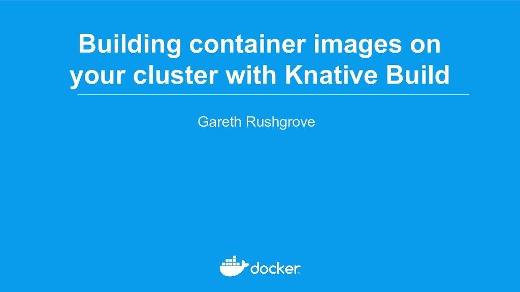 Building container images on your cluster with ...