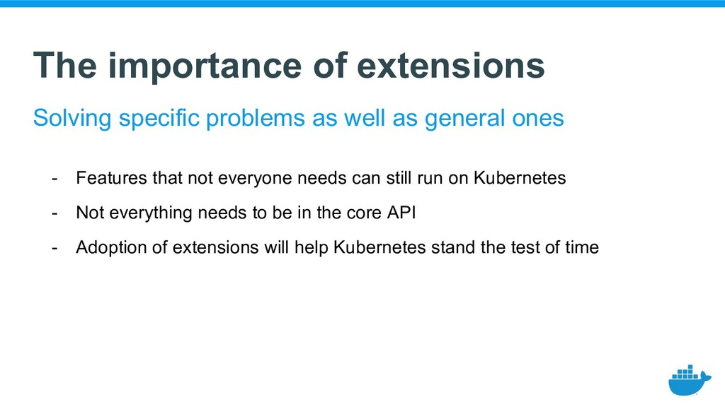 The importance of extensions - Features that no...