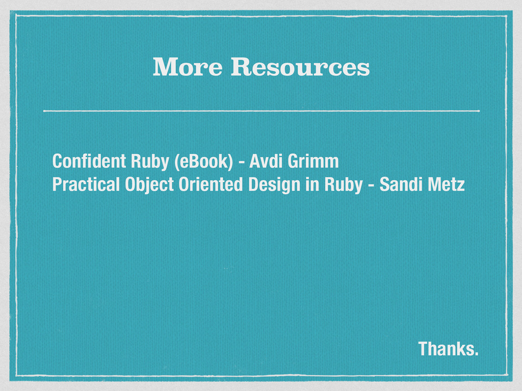 More Resources Confident Ruby (eBook) - Avdi Gri...