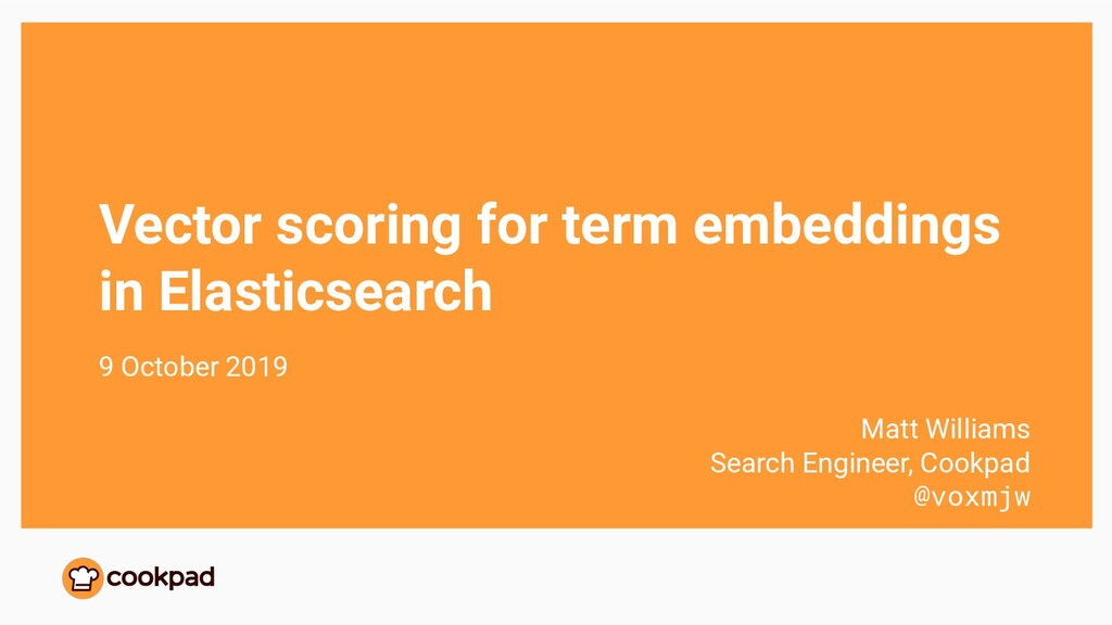Vector scoring for term embeddings in Elasticse...