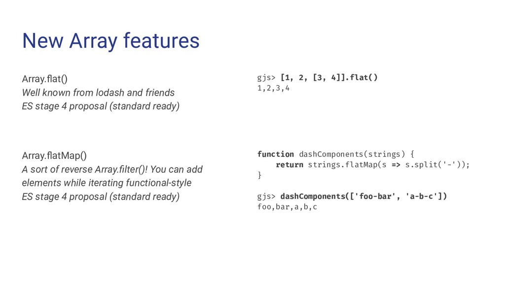 New Array features Array.flat() Well known from ...