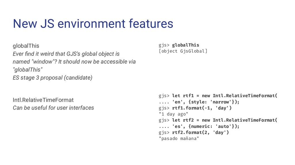New JS environment features globalThis Ever find...