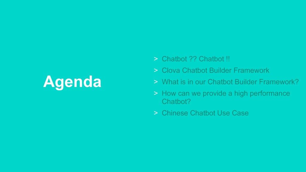Agenda > Chatbot ?? Chatbot !! > Clova Chatbot ...