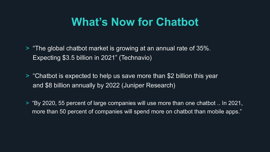"""What's Now for Chatbot > """"The global chatbot ma..."""