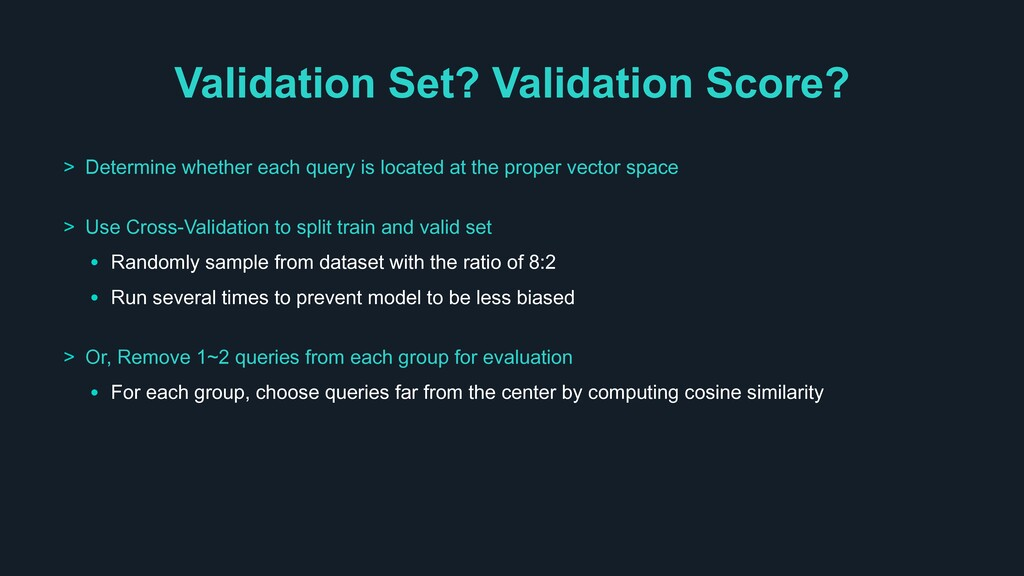 Validation Set? Validation Score? > Determine w...