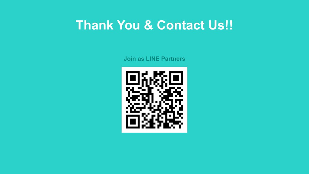 Thank You & Contact Us!! Join as LINE Partners
