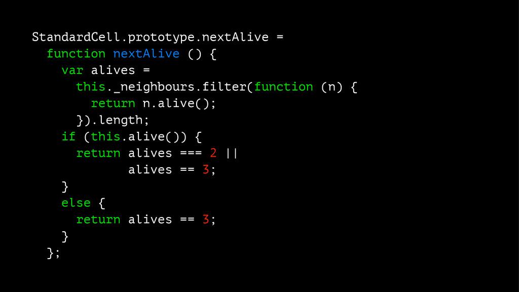 StandardCell.prototype.nextAlive = function nex...