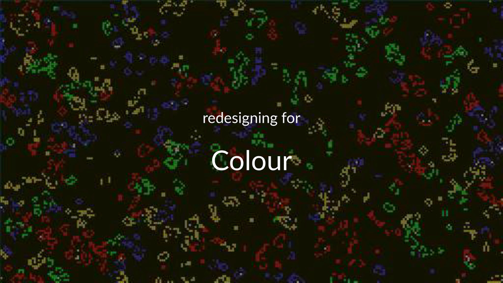 redesigning(for Colour