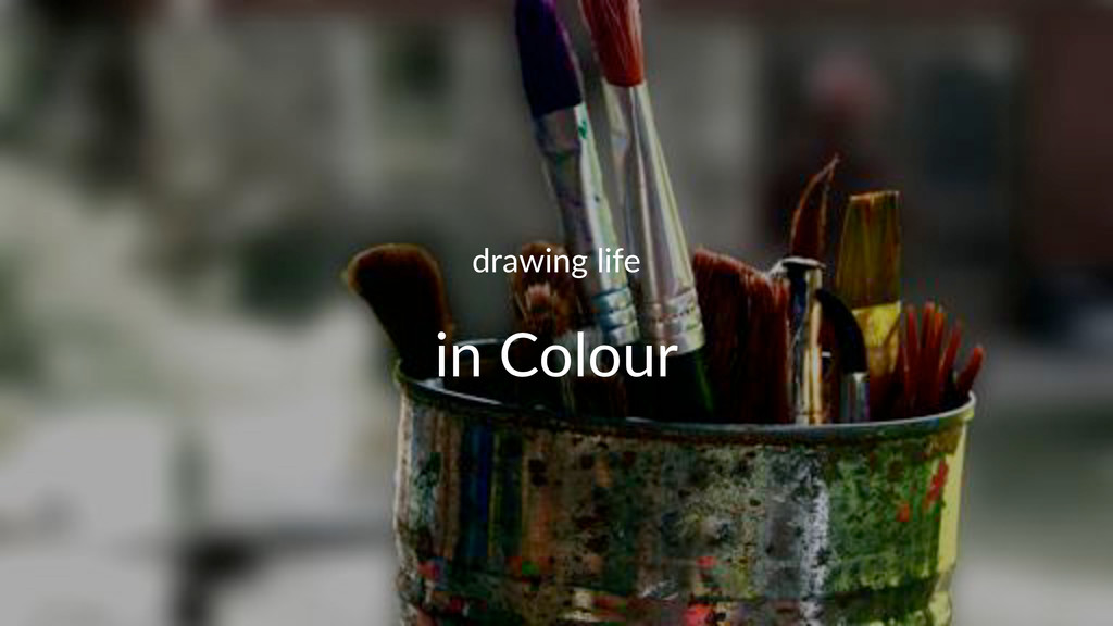 drawing(life in#Colour