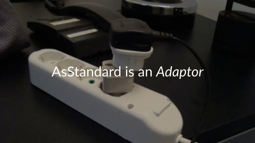 AsStandard)is)an)Adaptor