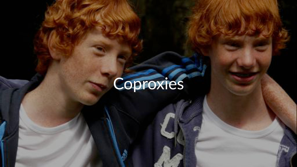 Coproxies