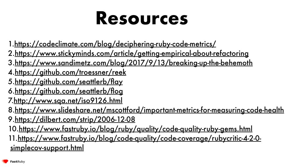 Resources 1.https://codeclimate.com/blog/deciph...