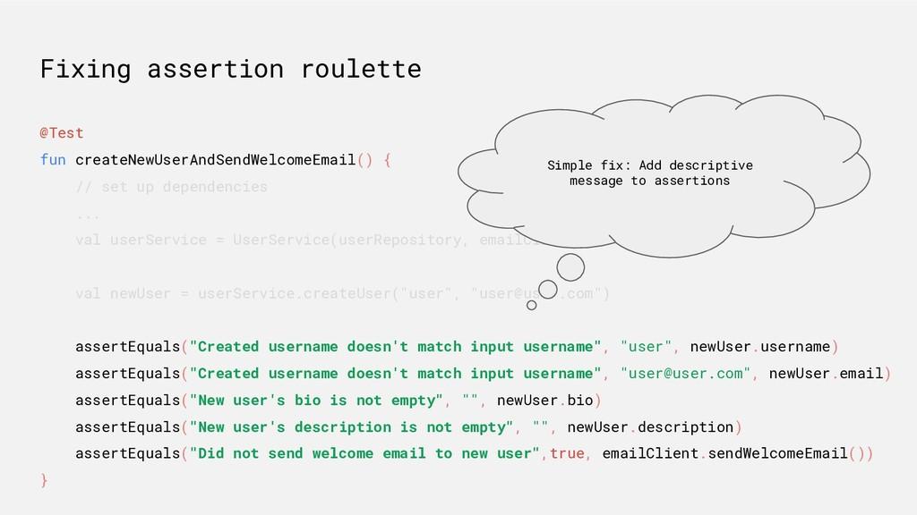 Fixing assertion roulette @Test fun createNewUs...