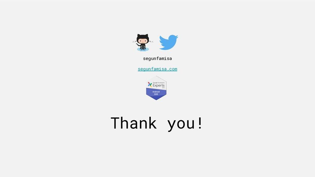 Thank you! segunfamisa segunfamisa.com