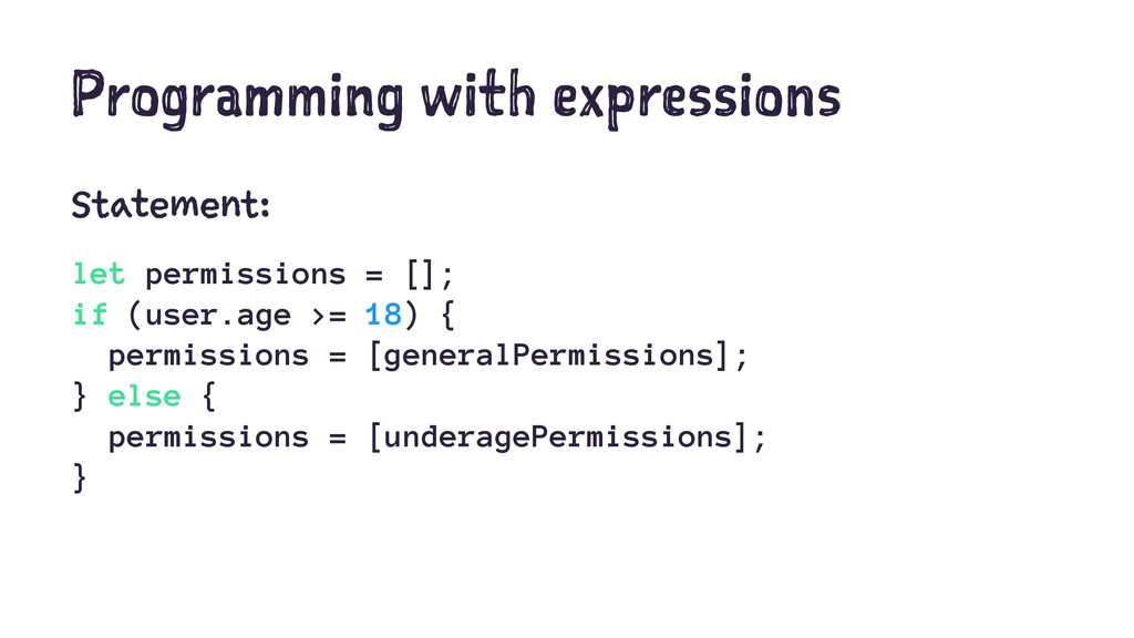 Programming with expressions Statement: let per...