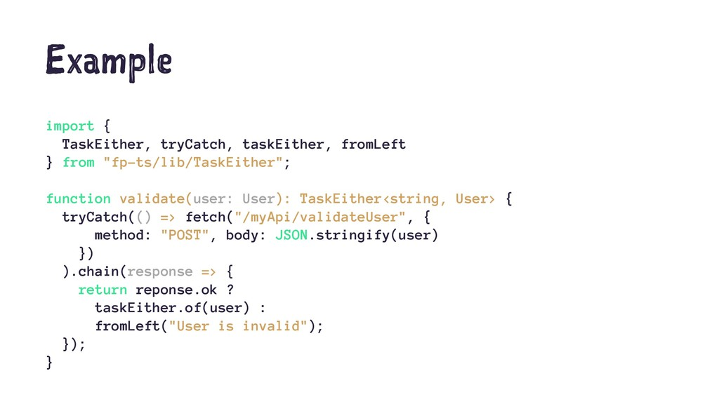 Example import { TaskEither, tryCatch, taskEith...