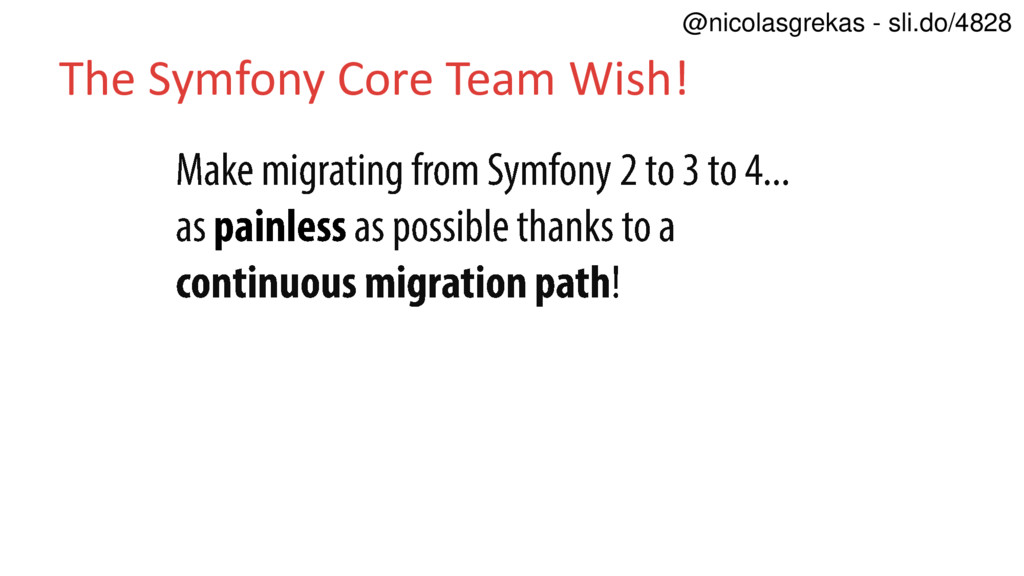 The Symfony Core Team Wish! @nicolasgrekas - sl...