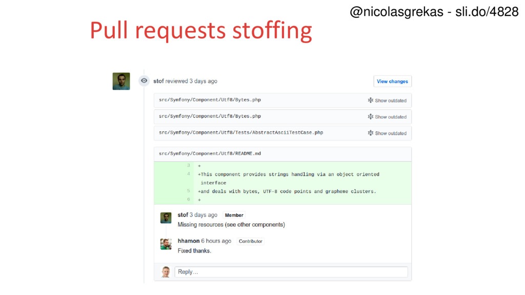 Pull requests stoffing @nicolasgrekas - sli.do/...