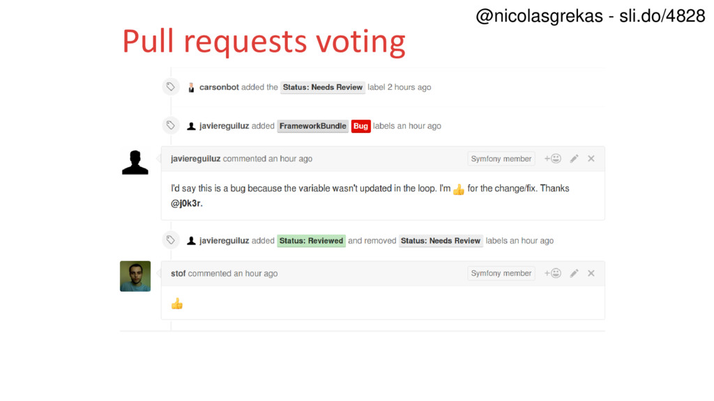 Pull requests voting @nicolasgrekas - sli.do/48...