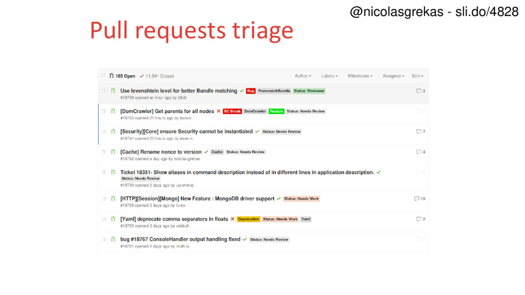 Pull requests triage @nicolasgrekas - sli.do/48...