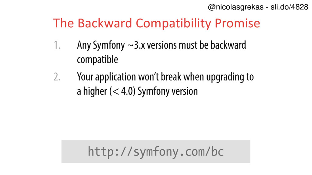 The Backward Compatibility Promise http://symfo...