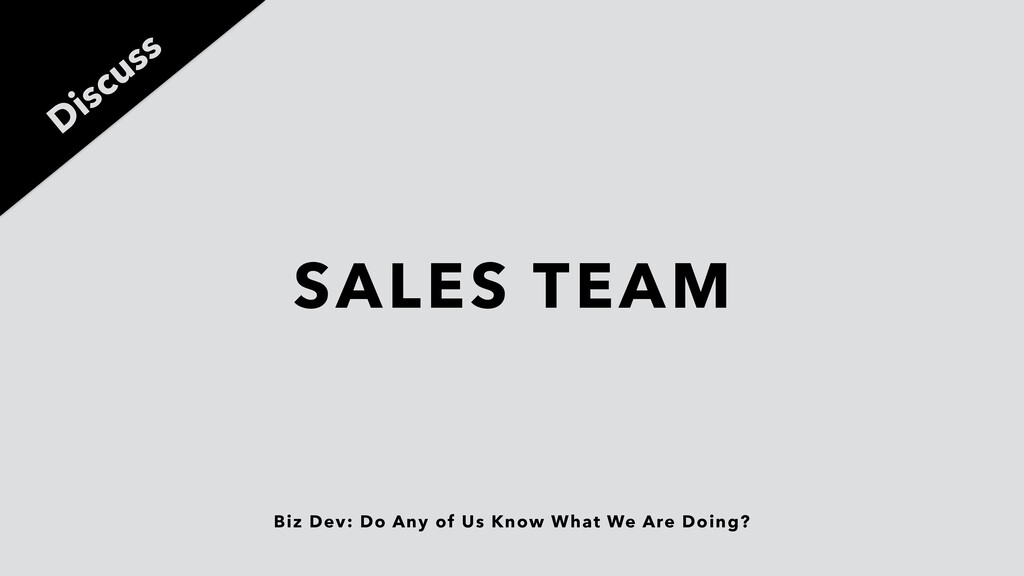 Biz Dev: Do Any of Us Know What We Are Doing? S...