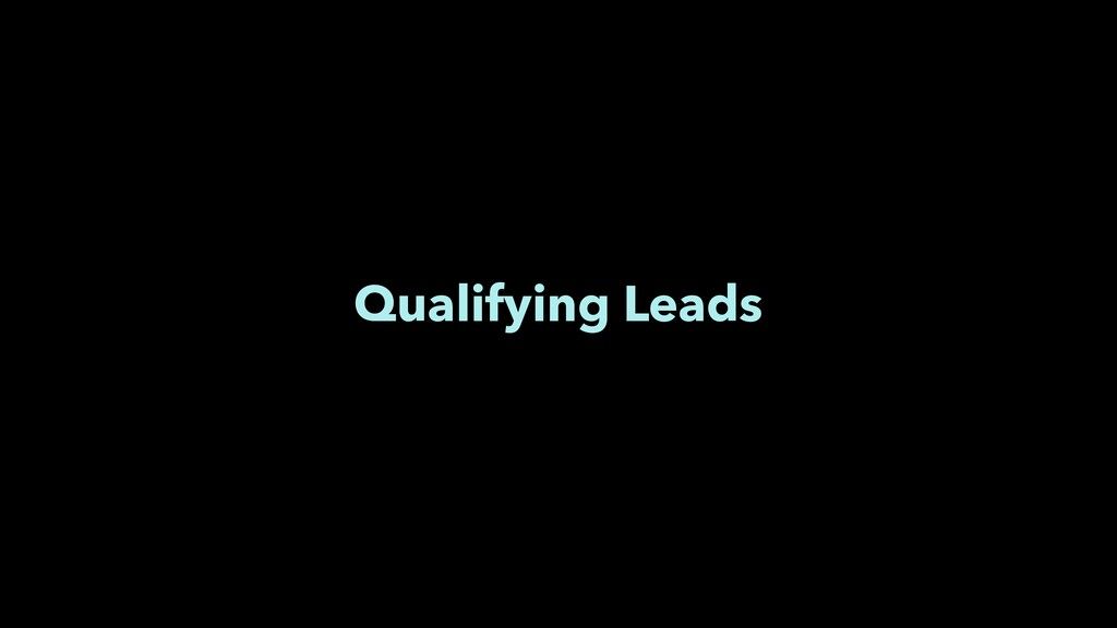 Qualifying Leads