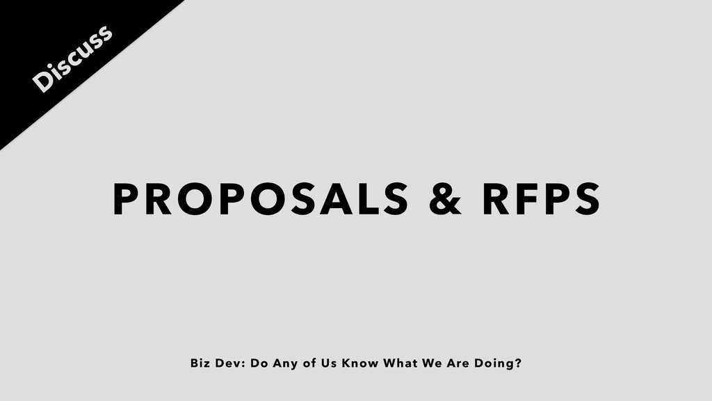 Biz Dev: Do Any of Us Know What We Are Doing? P...