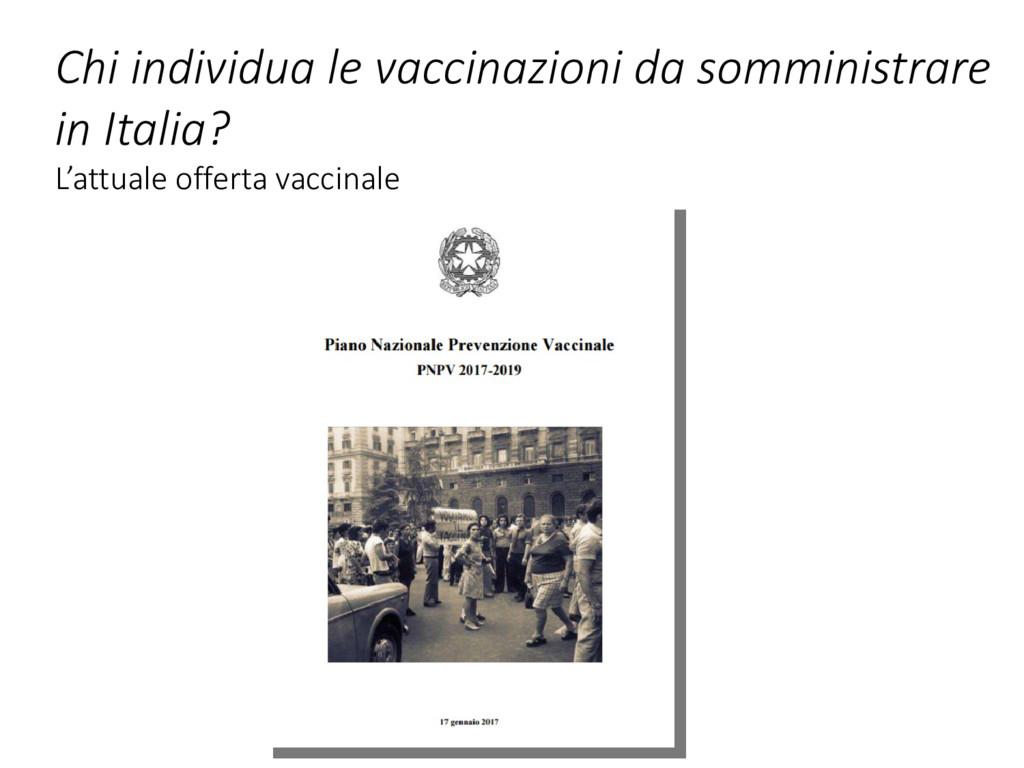 Chi individua le vaccinazioni da somministrare ...