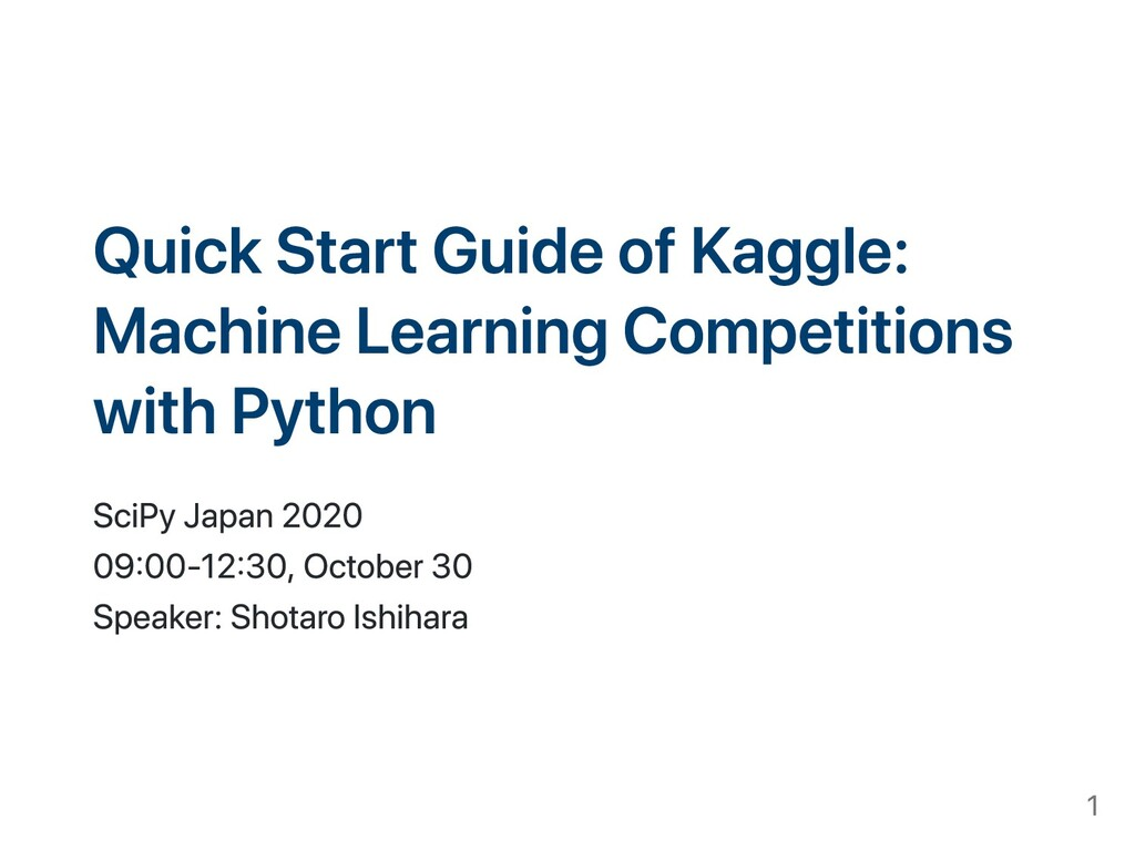 Quick Start Guide of Kaggle: Machine Learning Competitions with Python