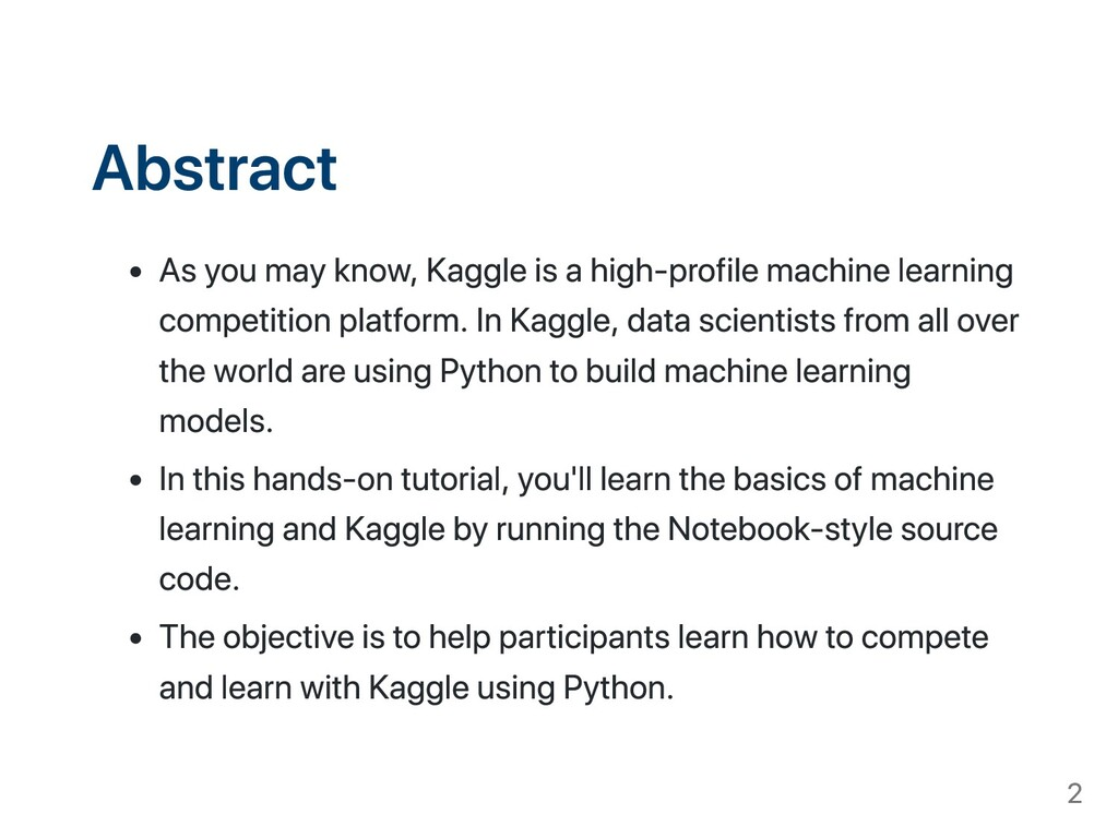 Abstract As you may know, Kaggle is a high-prof...